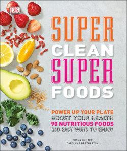 Super Clean Super Foods