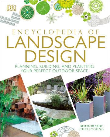 Encyclopedia of Landscape Design by DK