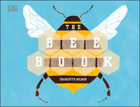 The Bee Book by Charlotte Milner