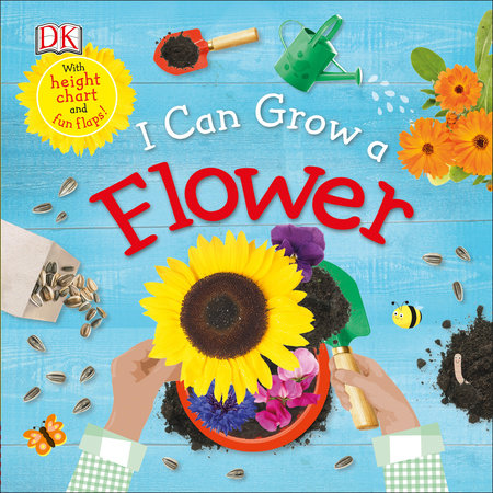 I Can Grow a Flower by DK