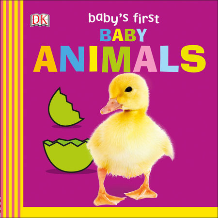 Baby's First Baby Animals by DK