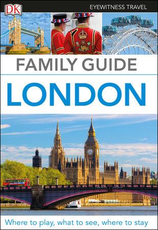 DK Eyewitness Family Guide London by DK Eyewitness