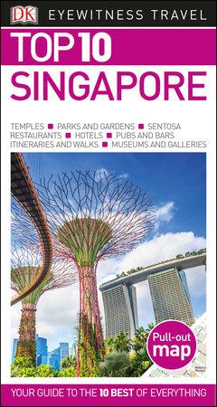 DK Eyewitness Top 10 Singapore by DK Eyewitness