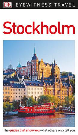 DK Eyewitness Stockholm by DK Eyewitness