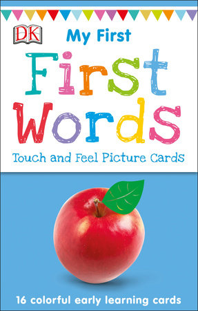 My First Touch and Feel Picture Cards: First Words by DK