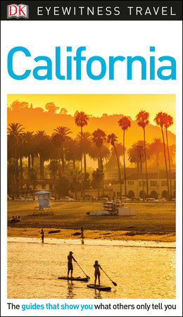DK Eyewitness California by DK Eyewitness
