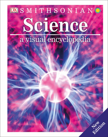 Science: A Visual Encyclopedia by DK