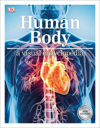 Human Body: A Visual Encyclopedia by DK