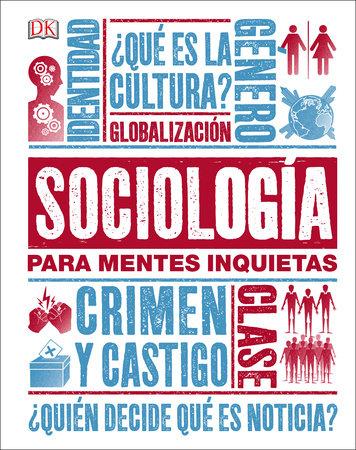 Sociología para Mentes Inquietas by DK
