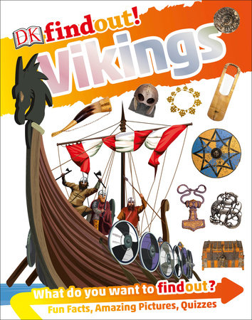 DKfindout! Vikings by Philip Steele