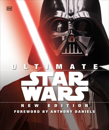Ultimate Star Wars, New Edition by Adam Bray, Cole Horton, Tricia Barr and Ryder Windham