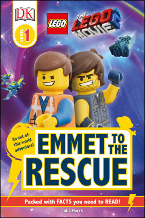 THE LEGO® MOVIE 2  Emmet to the Rescue by DK