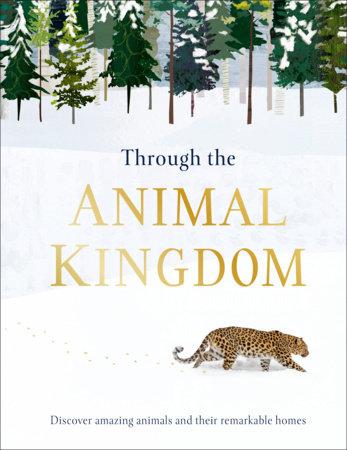 Through the Animal Kingdom by Derek Harvey