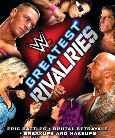 WWE Greatest Rivalries by Jake Black