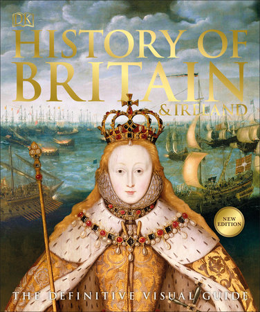 History of Britain and Ireland by DK