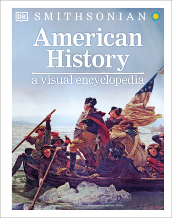American History: A Visual Encyclopedia by DK