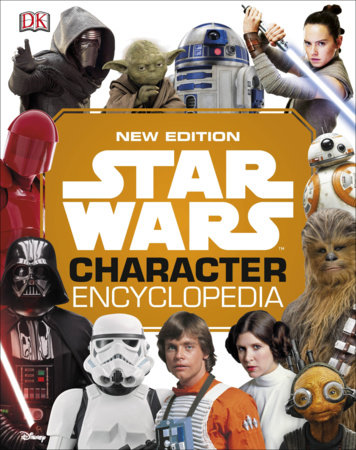 Star Wars Character Encyclopedia, New Edition by DK