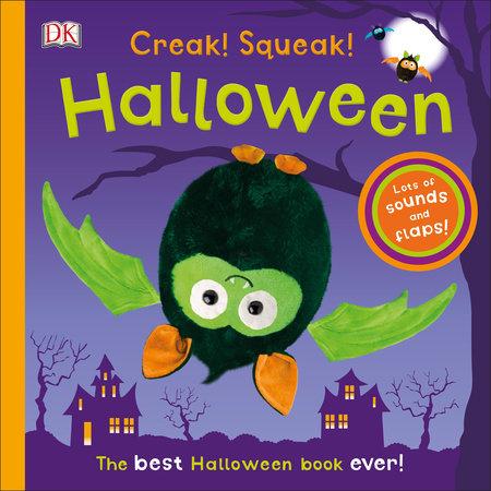 Creak! Squeak! Halloween by DK
