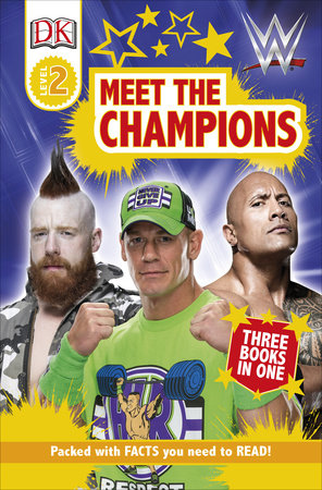 DK Readers Level 2: WWE Meet the Champions by DK