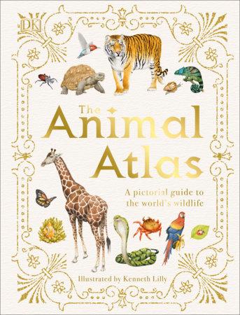 The Animal Atlas by DK