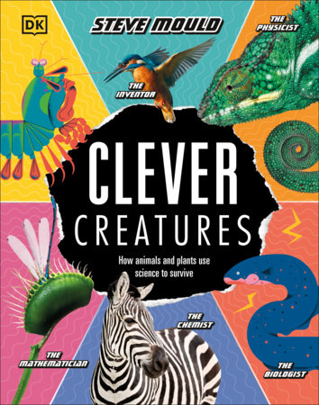 Clever Creatures by Steve Mould