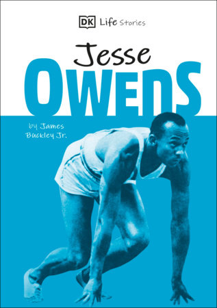 DK Life Stories Jesse Owens  (Library Edition) by James Buckley, Jr.