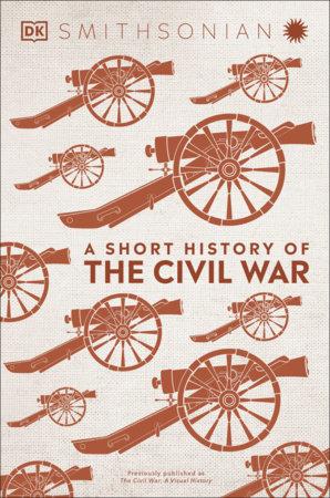 A Short History of the Civil War