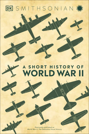 A Short History of World War II by DK