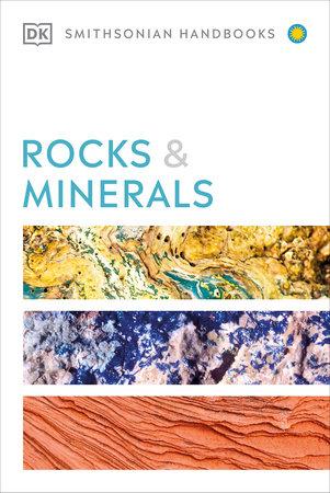 Rocks & Minerals by Chris Pellant