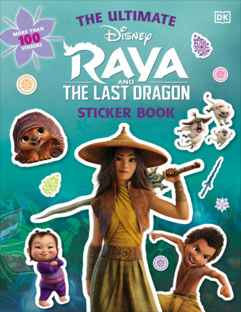 Disney Raya and the Last Dragon Ultimate Sticker Book by DK