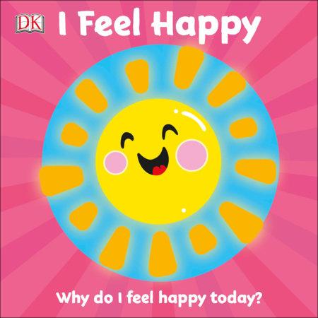I Feel Happy by DK