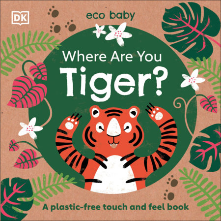 Eco Baby Where Are You Tiger? by DK
