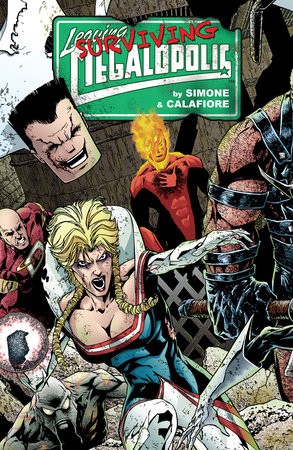 Leaving Megalopolis: Surviving Megalopolis by Gail Simone