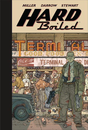 Hard Boiled (Second Edition) by Frank Miller