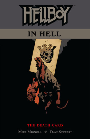 Hellboy in Hell Volume 2: The Death Card by Mike Mignola