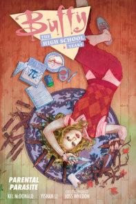 Buffy: The High School Years--Parental Parasite