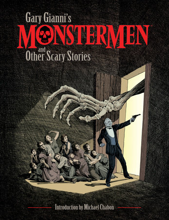 Gary Gianni's Monstermen and Other Scary Stories by Gary Gianni