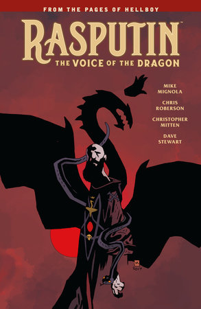 Rasputin: The Voice of the Dragon by Mike Mignola and Chris Roberson