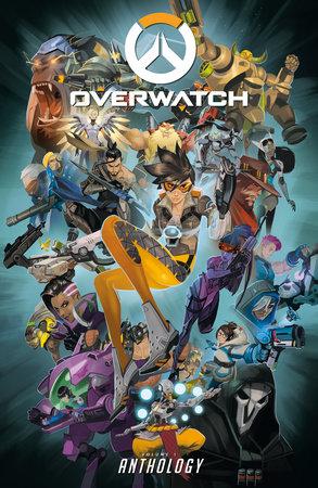 Overwatch: Anthology Volume 1 by BLIZZARD ENTERTAINMENT, Matt Burns, Roberts Brooks, Andrew Robinson and Micky Neilson