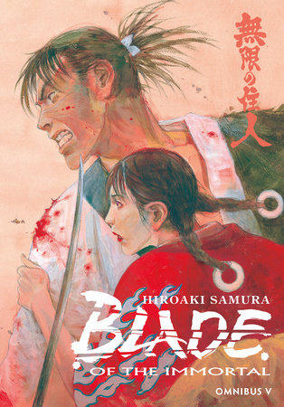 Blade of the Immortal Omnibus Volume 5 by Hiroaki Samura