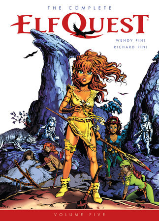 The Complete ElfQuest Volume 5 by Wendy Pini and Richard Pini
