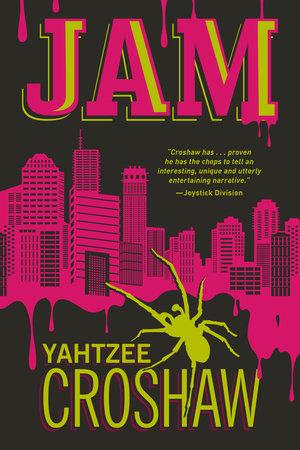 Jam by Yahtzee Croshaw