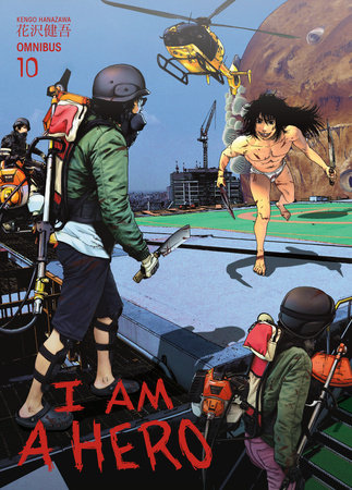 I Am a Hero Omnibus Volume 10 by Kengo Hanazawa, Kumar Sivasubramanian and Philip R. Simon