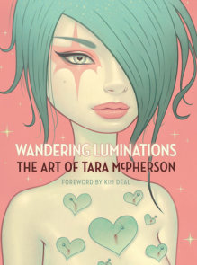 Wandering Luminations: The Art of Tara McPherson