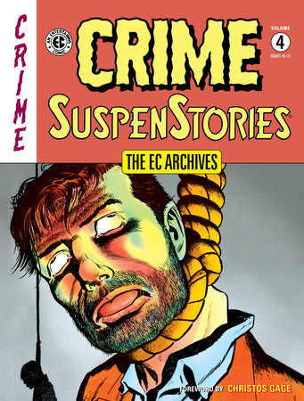 The EC Archives: Crime SuspenStories Volume 4 by Al Feldstein and William Gaines