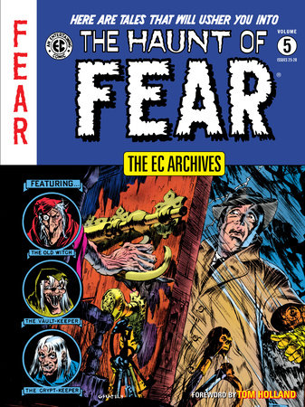 The EC Archives: The Haunt of Fear Volume 5 by Bill Gaines, Al Felstein, Otto Binder and Carl Wessler