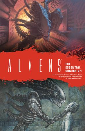Aliens: The Essential Comics Volume 1 by Mark Verheiden