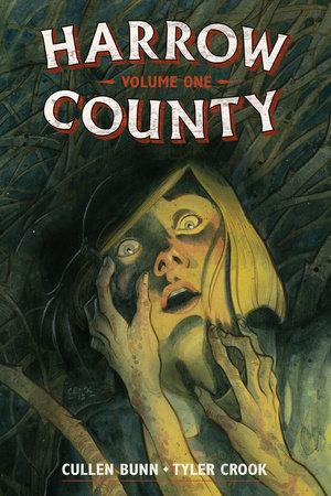 Harrow County Library Edition Volume 1 by Cullen Bunn