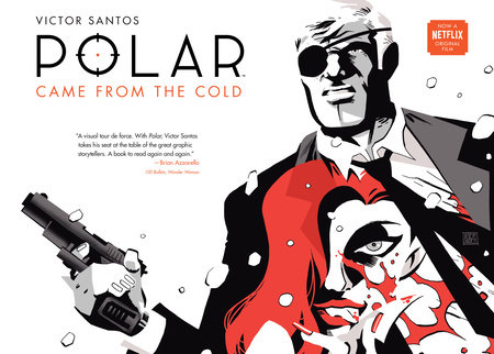 Polar Volume 1: Came from the Cold (Second Edition) by Victor Santos