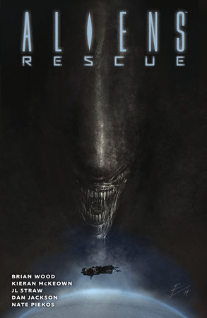 Aliens: Rescue by Brian Wood